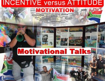 Motivational Talks: Incentive vs Attitude